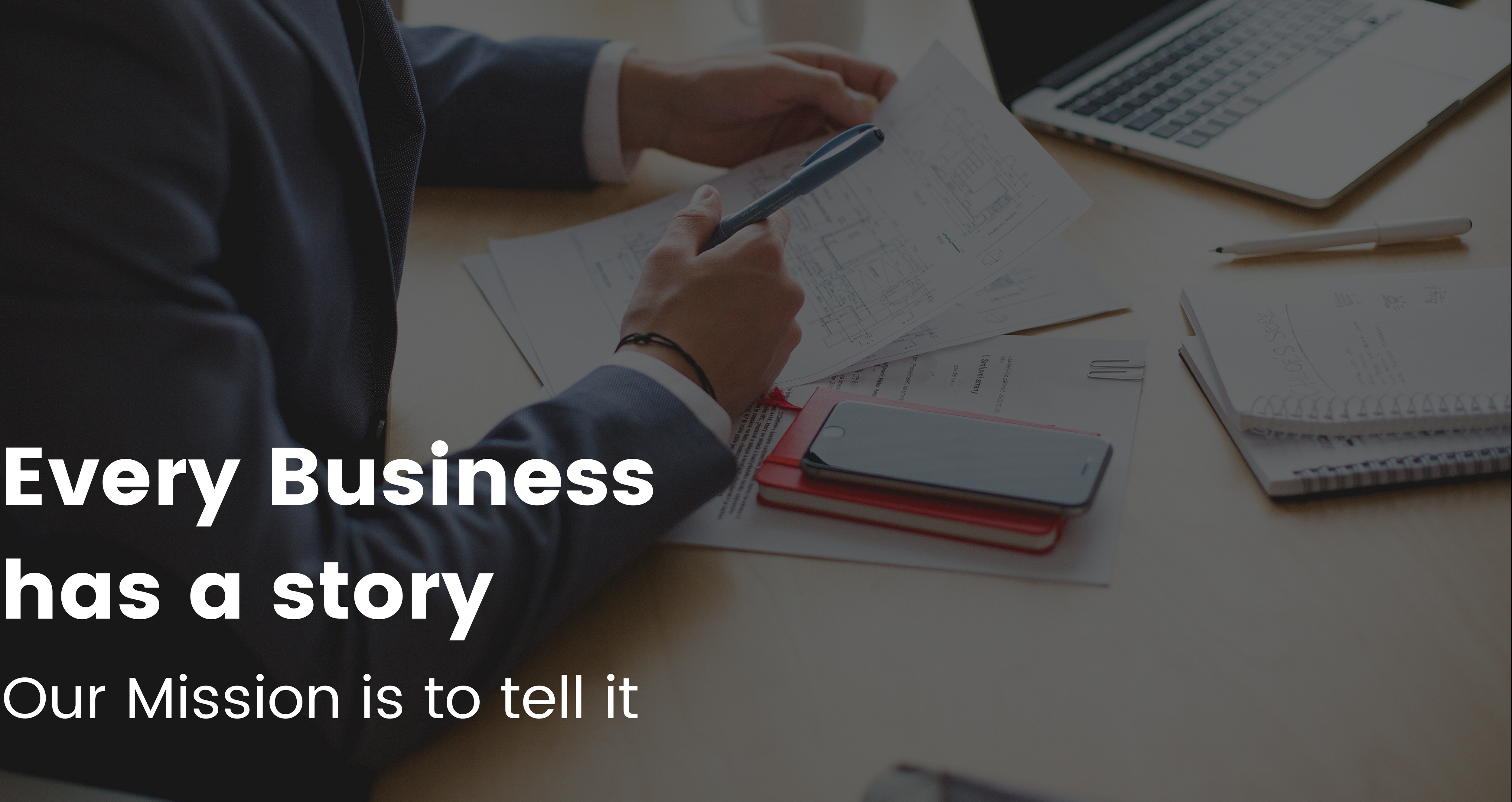 EVERY BUSINESS HAS A STORY TO TELL MKM AGENCY